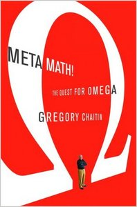 Meta Math!: The Quest for Omega (Peter N. Nevraumont Books) by Gregory J. Chaitin free download