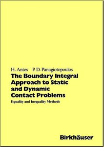 The Boundary Integral Approach to Static and Dynamic Contact Problems by Heinz Antes free download