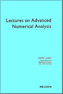 Lectures on Advanced Numerical Analysis by F. John free download