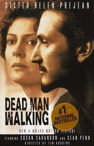 Dead Man Walking: An Eyewitness Account Of The Death Penalty In The United States free download