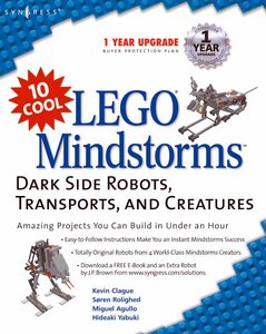 10 Cool LEGO Mindstorms: Dark Side Robots, Transports, and Creatures free download