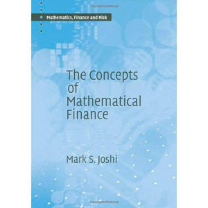 The Concepts of Mathematical Finance: v0.31 free download