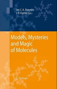 Models, Mysteries, and Magic of Molecules free download