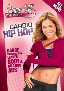Dance Off the Inches - Cardio Hip Hop with Jennifer Galardi free download