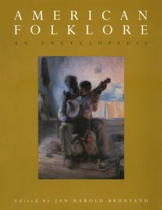American Folklore: An Encyclopedia free download