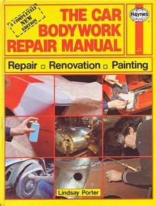 The Car Bodywork Repair Manual: A Do-it-yourself Guide to Car Bodywork Repair, Renovations and Painting free download