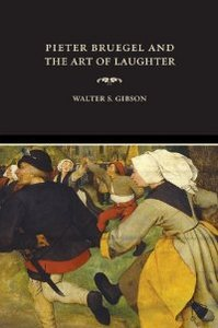 Pieter Bruegel and the Art of Laughter (Ahmanson-Murphy Fine Arts Books) free download