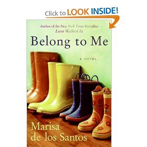 Belong to Me: A Novel - Marisa De Los Santos free download