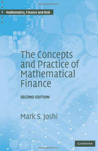 The Concepts and Practice of Mathematical Finance (Mathematics, Finance and Risk) download dree