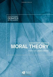 Contemporary Debates in Moral Theory free download