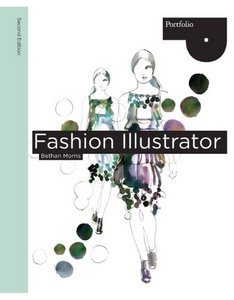 Fashion Illustrator (Portfolio (Laurence King)) free download