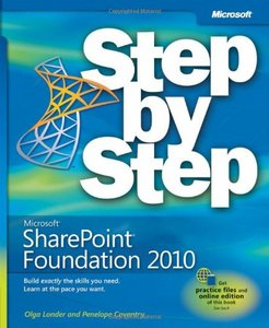 Microsoft SharePoint Foundation 2010 Step by Step free download