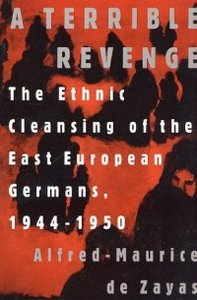 A Terrible Revenge: The Ethnic Cleansing of the East European Germans, 1944 - 1950 free download