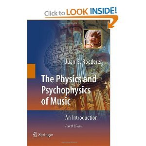 The Physics and Psychophysics of Music: An Introduction free download