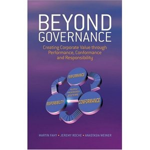 Beyond Governance: Creating Corporate Value through Performance, Conformance and Responsibility free download