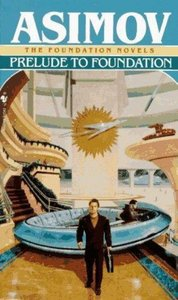 Isaac Asimov - Prelude to Foundation (Foundation, Book 1) free download