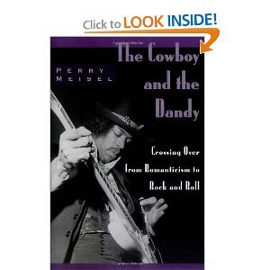 The Cowboy and the Dandy: Crossing Over from Romanticism to Rock and Roll free download