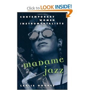 Madame Jazz: Contemporary Women Instrumentalists free download