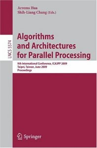 Algorithms and Architectures for Parallel Processing free download