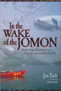 In the Wake of the Jomon: Stone Age Mariners and a Voyage Across the Pacific free download