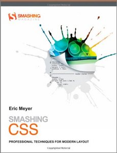 Smashing CSS: Professional Techniques for Modern Layout free download