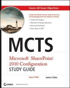 MCTS Microsoft SharePoint 2010 Configuration Study Guide: Exam 70-667 free download