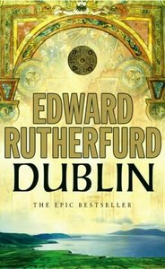 Dublin: Foundation - Edward Rutherfurd free download