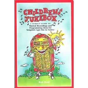 Children's Jukebox: The Select Subject Guide to Children's Musical Recordings free download