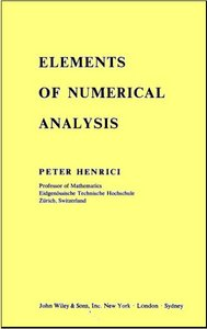 Elements of numerical analysis by Peter Henrici free download