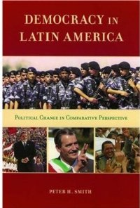 Democracy in Latin America: Political Change in Comparative Perspective free download
