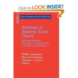 Advances in Dynamic Game Theory: Numerical Methods, Algorithms, and Applications to Ecology and Economics free download