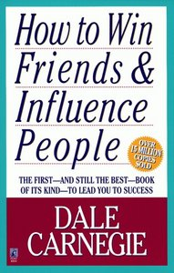 Dale Carnegie - How To Win Friends and Influence People free download