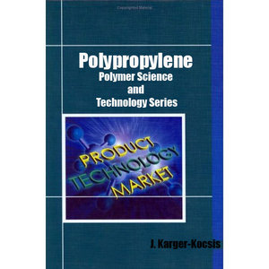 Polypropylene (Polymer Science and Technology Series) free download