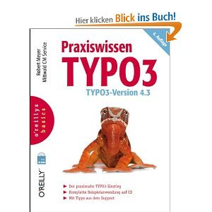 Praxiswissen TYPO3 - TYPO3 Version 4.3 oreillys basics free download
