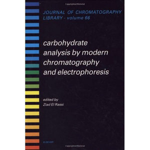 Carbohydrate Analysis by Modern Chromatography and Electrophoresis free download