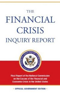 The Financial Crisis Inquiry Report: Final Report of the National Commission on the Causes of the Financial and Economic Crisis free download