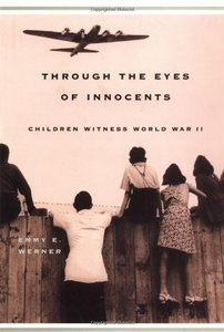 Through The Eyes Of Innocents: Children Witness World War II free download