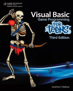 Visual Basic Game Programming for Teens, Third Edition free download
