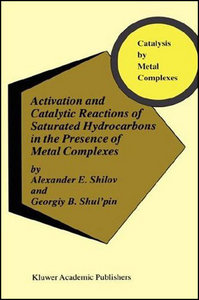 Activation and Catalytic Reactions of Saturated Hydrocarbons in the Presence free download