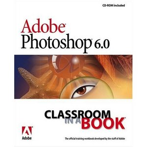 Adobe Photoshop 6.0 Classroom in a Book free download