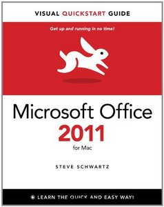 Microsoft Office 2011 for Mac: Visual QuickStart Guide free download