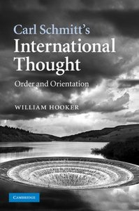 Carl Schmitt's International Thought: Order and Orientation free download