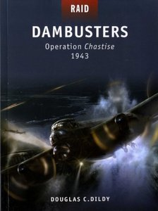 Dambusters - Operation Chastise 1943 (Osprey Raid 16) free download