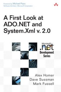 First Look at ADO.NET and System Xml v 2.0 free download