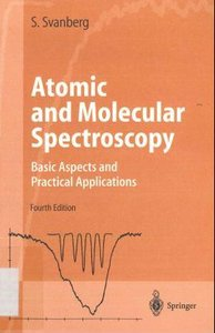 Atomic and Molecular Spectroscopy: Basic Aspects and Practical Applications free download
