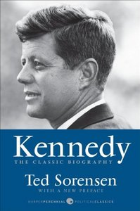 Kennedy: The Classic Biography free download