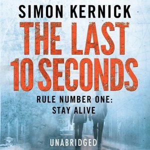 The Last 10 Seconds by Simon Kernick (Audiobook) free download