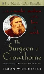 The Surgeon of Crowthorne: A Tale of Murder, Madness and the Oxford English Dictionary free download