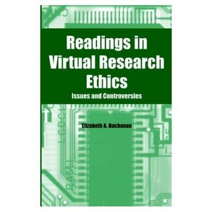 Readings in Virtual Research Ethics: Issues and Controversies free download
