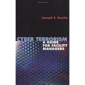 Cyber Terrorism: A Guide for Facility Managers (Lecture Notes in Pure and Applied Mathematics) free download